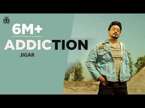 Addiction   Jigar   Narinder Batth - Latest Punjabi Song 2020