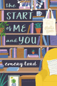 http://www.barnesandnoble.com/w/the-start-of-me-and-you-emery-lord/1119677805?ean=9781619639386