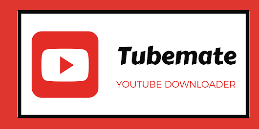 How to Download Any Video using TubeMate Video Downloader