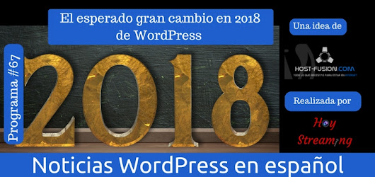 2018 el gran cambio de WordPress