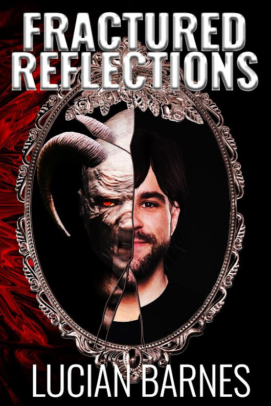 Cover Reveal: Fractured Reflections by Lucian Barnes