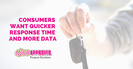Consumers want Quicker Response Times and More Data