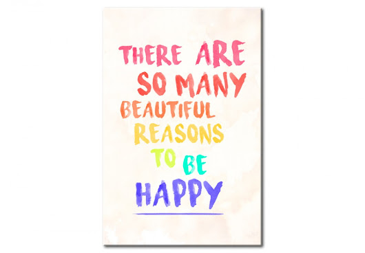 Poster auf Platte Reasons to be Happy