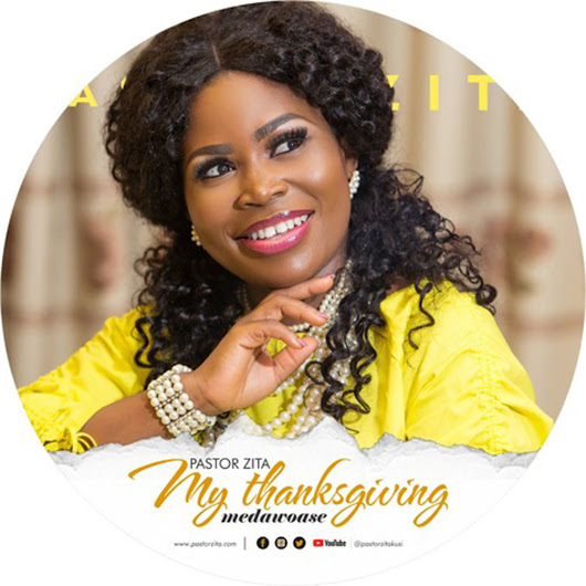 Audio: My Thanksgiving (Medawoase) by Pastor Zita | Ghana Music