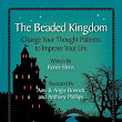 The Beaded Kingdom