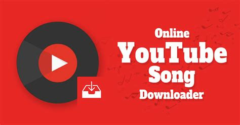 youtube song downloader   ultimate guide