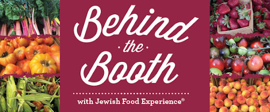 Behind the Booth - Jewish Food Experience