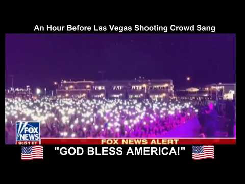 "Crowd Sings ""God Bless America"" An Hour Before Las Vegas Shooting"