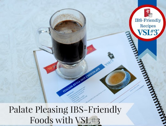 Palate Pleasing IBS-Friendly Foods with VSL#3 #VSL3KnowtheDifference | MommyMandy l California Mom Blog