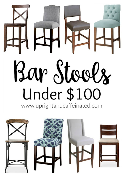 Bar Stools Under One Hundred Dollars - Upright and Caffeinated
