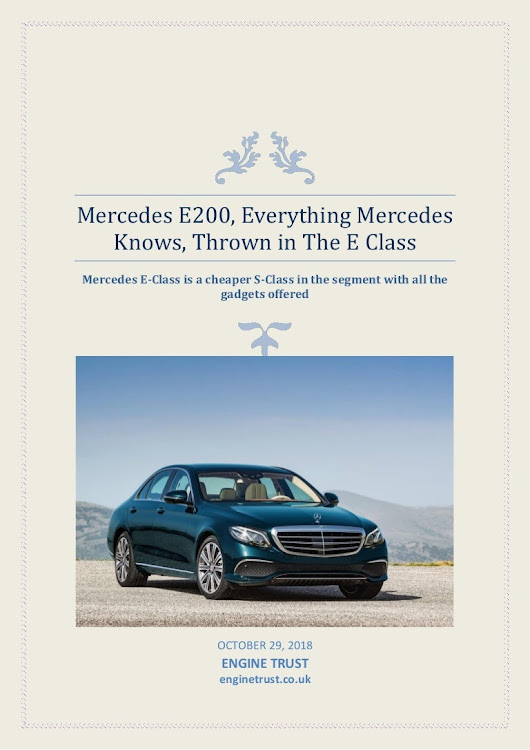 Mercedes e200, everything mercedes knows, thrown in the e class