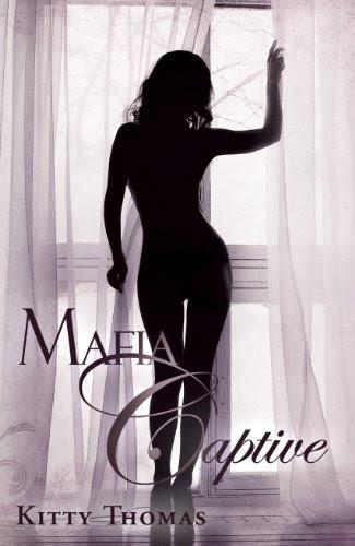 Mafia Captive by Kitty Thomas