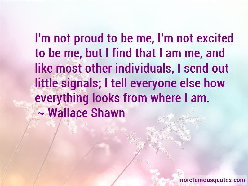 Quotes About Proud To Be Me Top 32 Proud To Be Me Quotes From