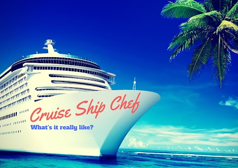 Become A Chef On A Cruise Ship