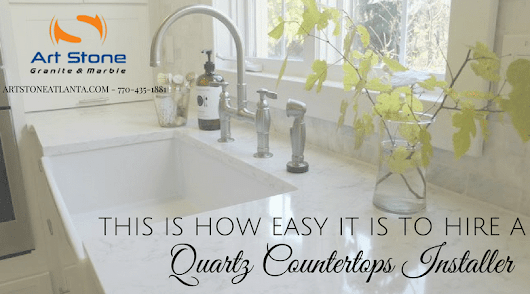 This is How Easy it Is to Hire a Quartz Countertops Installers in Atlanta!