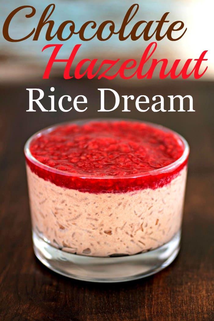 Chocolate Hazelnut Rice Dream - Tasty Ever After
