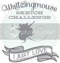 Waltzingmouse Sketch Challenge Blog