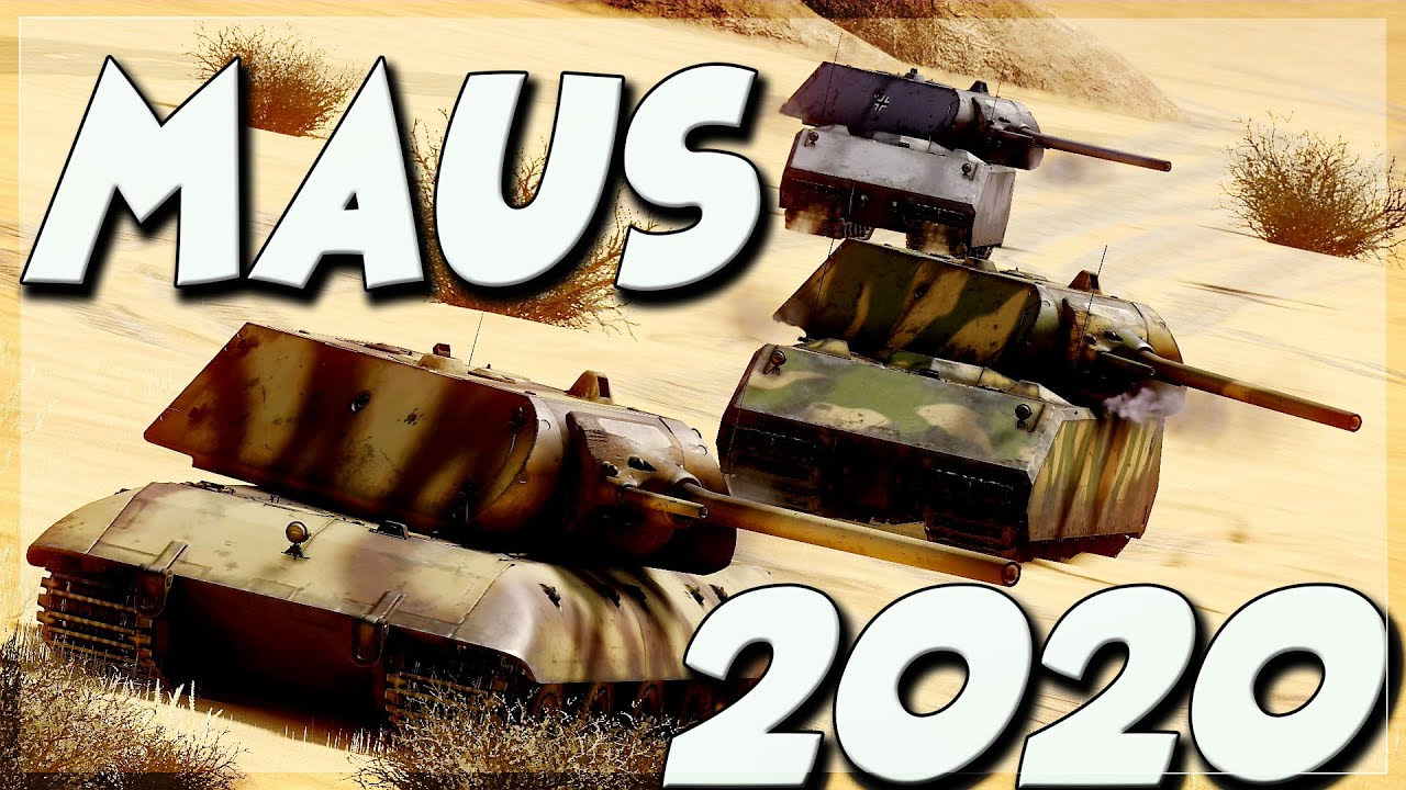 MAUS In 2020 (War Thunder)