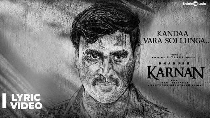 Kandaa Vara Sollunga Lyrics - Karnan lyrics in English and Tamil