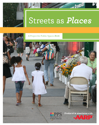 Streets as Places report, Project for Public Spaces