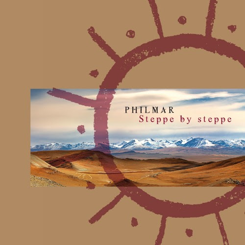 """Steppe by Steppe"" album by Philmar - world fusion"