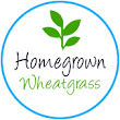 Homegrown-Wheatgrass| Great Tasting Wheatgrass