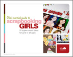 Ella's Essential Guide to Scrapbooking Girls: 91 super-sweet ideas for girls of all ages