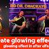 glowing effect in after effects 2021 | how to create glowing effect | neon lighting effects in video
