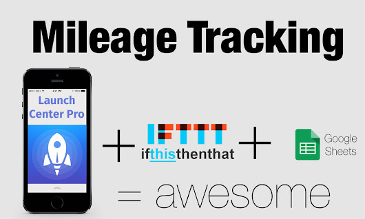 Mileage Tracking Form and Launch Center Pro
