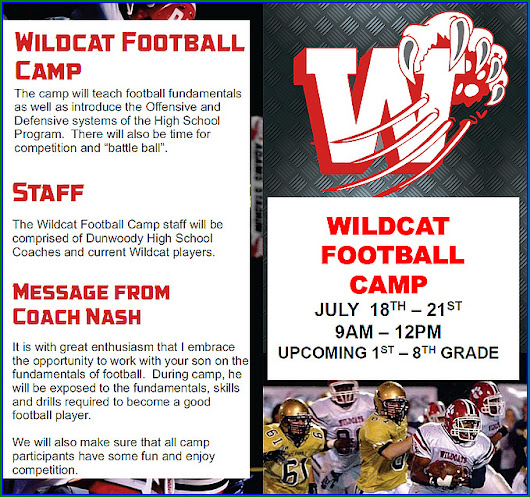 Dunwoody Wildcat Jr. Football Camp for 1st / 8th Grade - July 18 - 21.