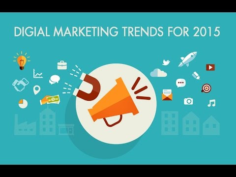 Digital Marketing Trends Of 2015 - YouTube