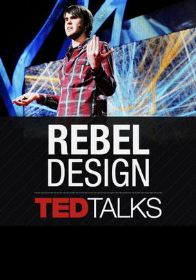 TEDTalks: Rebel Design - Season 1