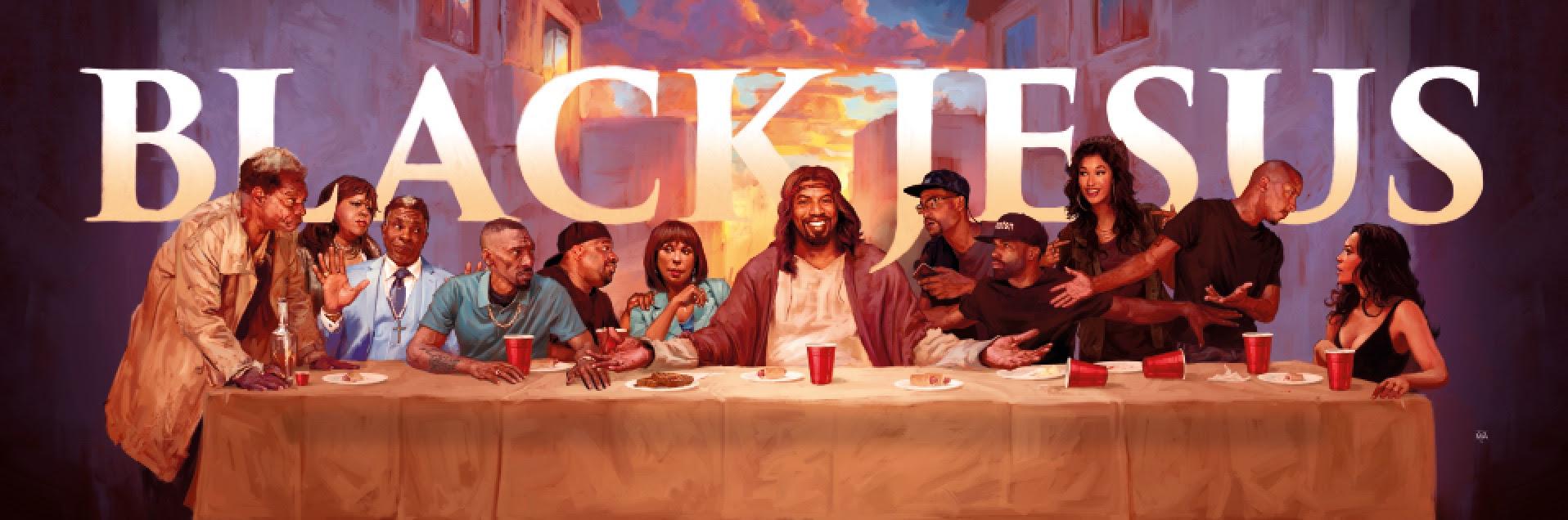 The Last Supper Of Black Jesus Adultswim
