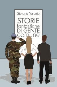 Risultati immagini per storie fantastiche di gente comune
