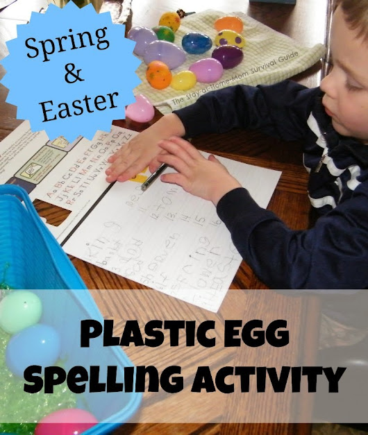 Plastic Egg Easter and Spring Spelling Game with printables - The Stay-at-Home-Mom Survival Guide