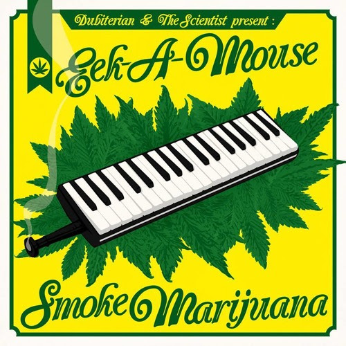 The Scientist & Dubiterian - Smoke Marijuana feat. Eek-A-Mouse