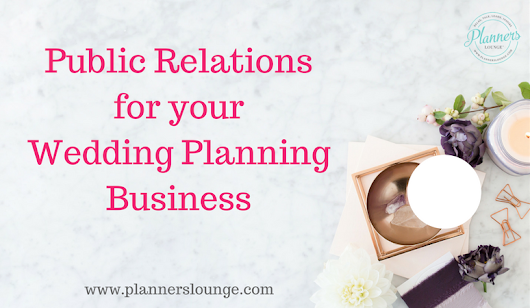 How PR can take your wedding planning business to the next level