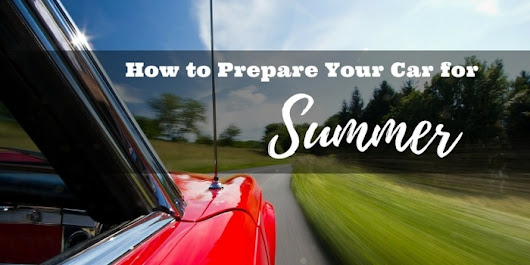 How to Prepare Your Car for Summer | Backroad Planet