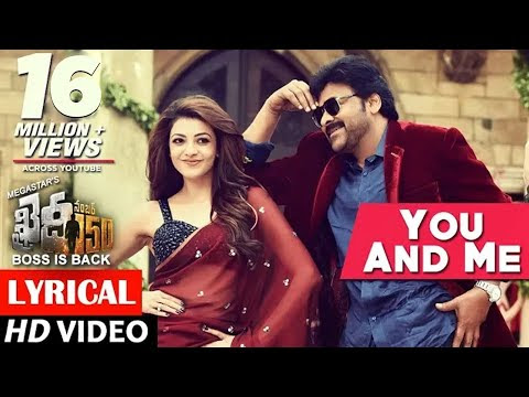 You and Me Song Telugu Lyrics -Khaidi No 150
