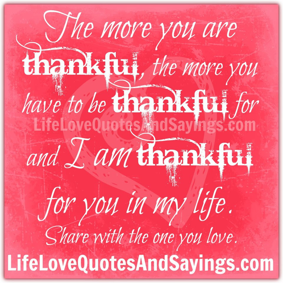 Quotes About Thankful Love 50 Quotes