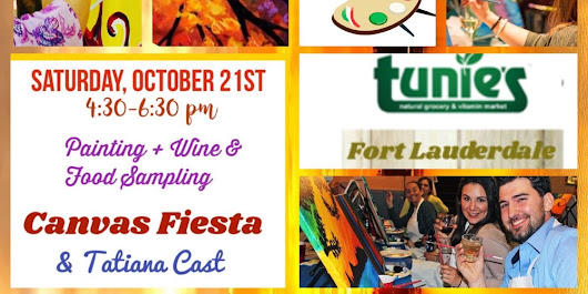 Oct21-Paint and Shop Healthy-CANVAS FIESTA at TUNIES, Fort Lauderdale-with artist Tatiana Cast