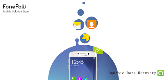 Retrieve Deleted Text Messages with FonePaw Android Data Recovery