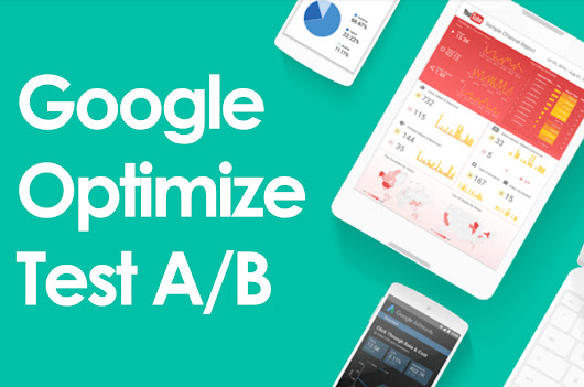 Test A/B con Google Optimize 360 - eBusiness Agency