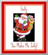 Golly, You Make Me Jolly