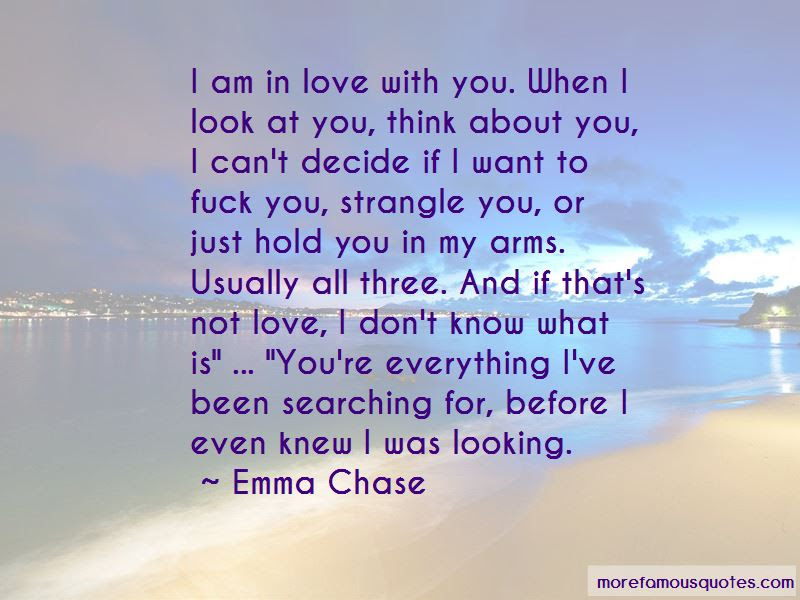 Quotes About When I Look At You Top 51 When I Look At You Quotes