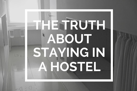 The Truth About Staying in a Hostel • The Blonde Abroad