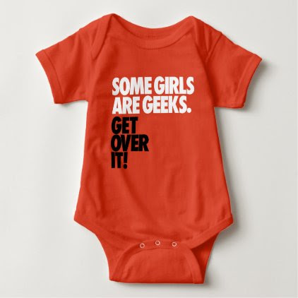 Some Girls Are Geeks Baby Bodysuit