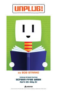 Unplug! Artwork by Bob Staake, author of BLUEBIRD.  Celebrate Screen-free week: April 29th – May 5th