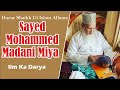 biography of huzur shaikh ul islam allama syed muhammad madani miyan ashrafi jilani  شیخ الاسلام حضرت مولاناسیدمحمدمدنی میاں