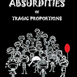 26 Absurdities of Tragic Proportions by Matthew C. Woodruff